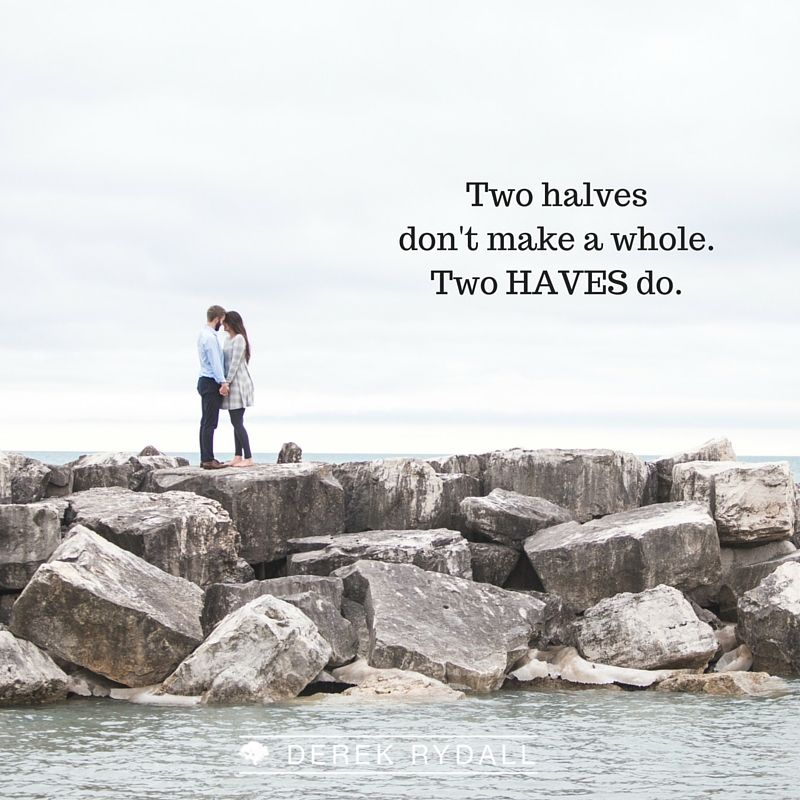 Two halves don't make a whole. Two HAVES do. Read more ...