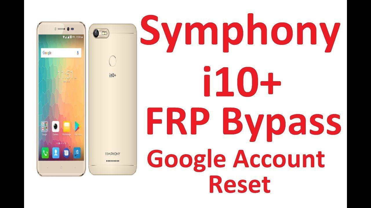 Symphony i10+ frp Bypass l Symphony i10+ Google Accou