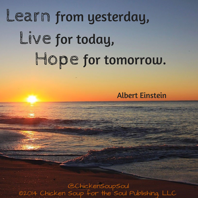 Albert Einstein quote: Learn from yesterday, live for ...