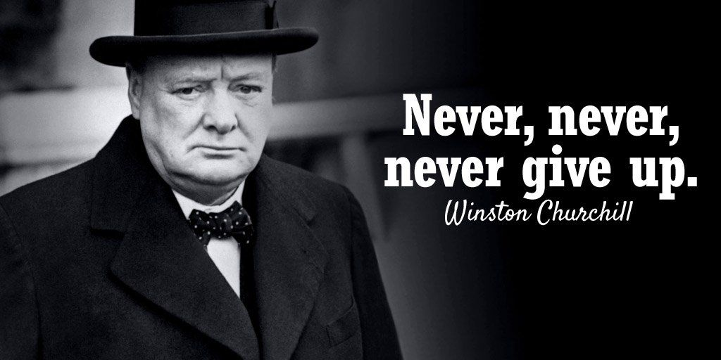 Rakib On Never Give Up Churchill Quotes Giving Up