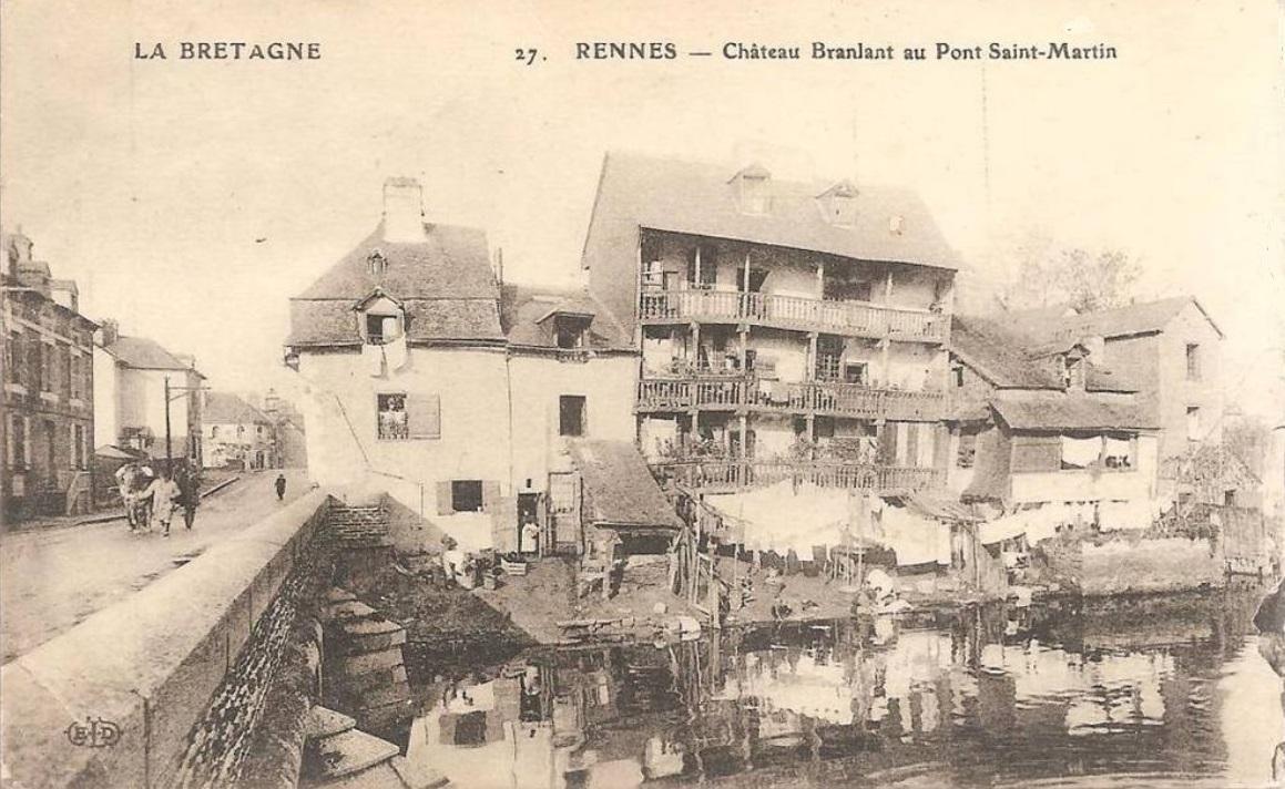 RENNES - Château-Branlant au Pont Saint Martin