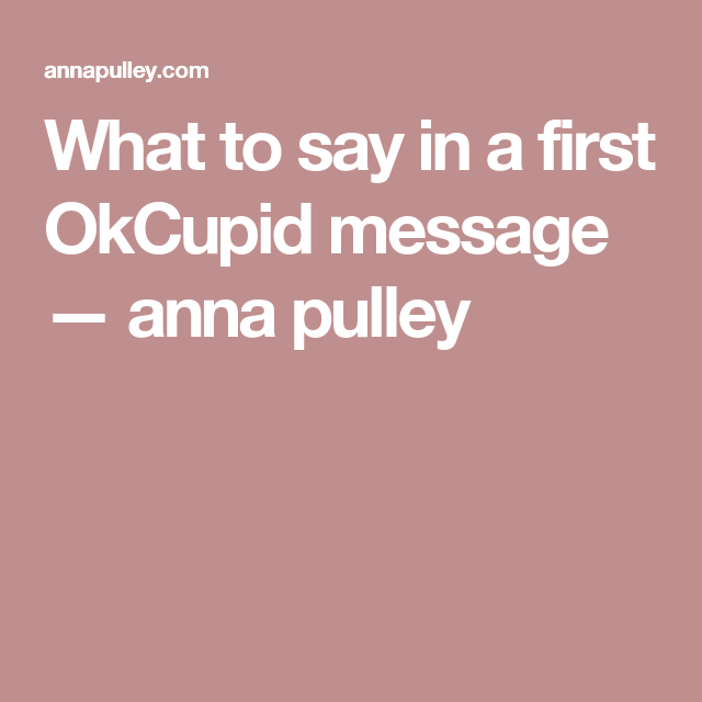 What to say in online dating message