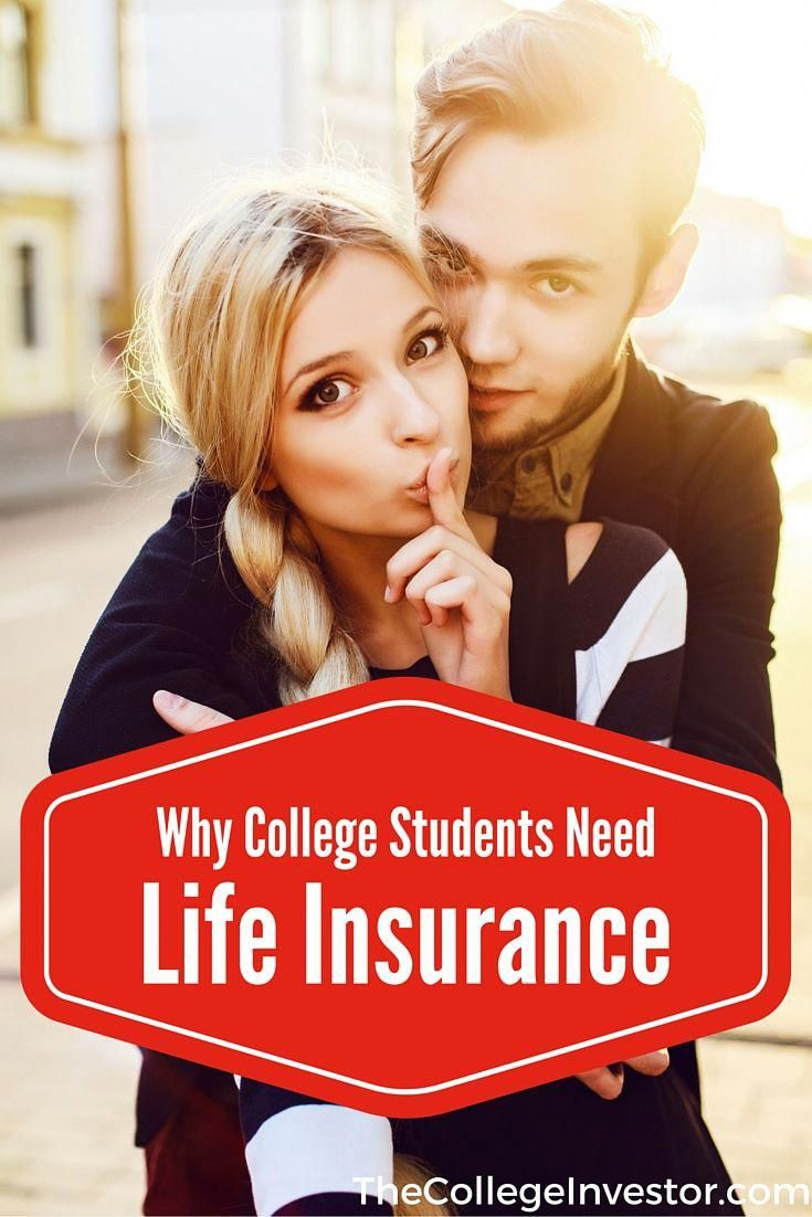 Do college students need life insurance life insurance
