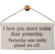I Love You More Than Yesterday Thought Provoking Funny Funny