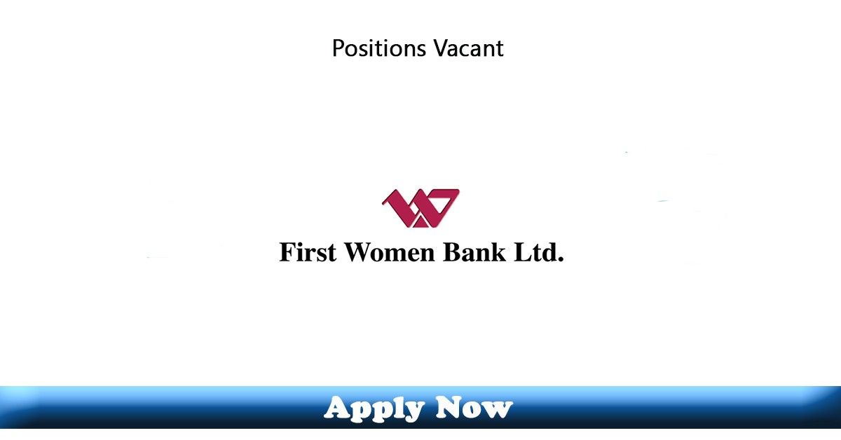 Jobs In First Women Bank Limited 2020 Apply Now In 2020 Jobs In Pakistan Latest Jobs In Pakistan Career Opportunities