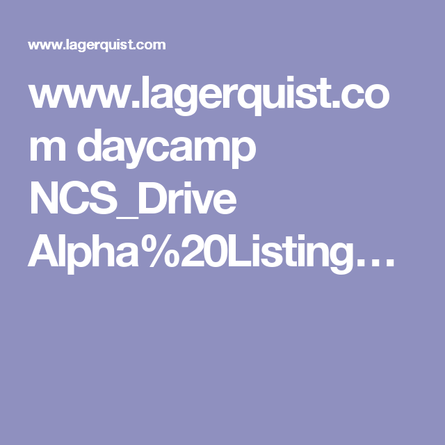 www.lagerquist.com daycamp NCS_Drive Alpha%20Listing…