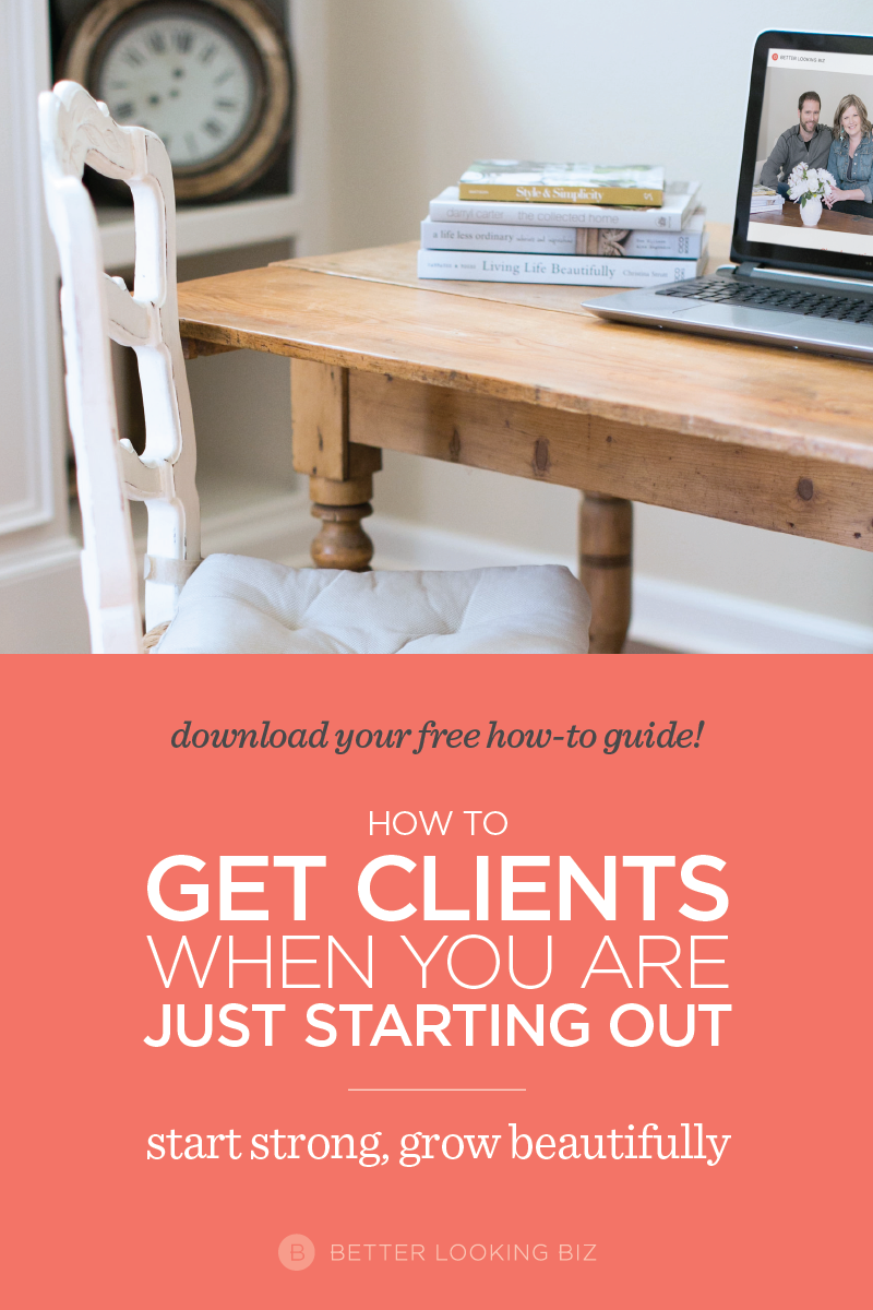 How To Get Clients When You Are Just Starting Out