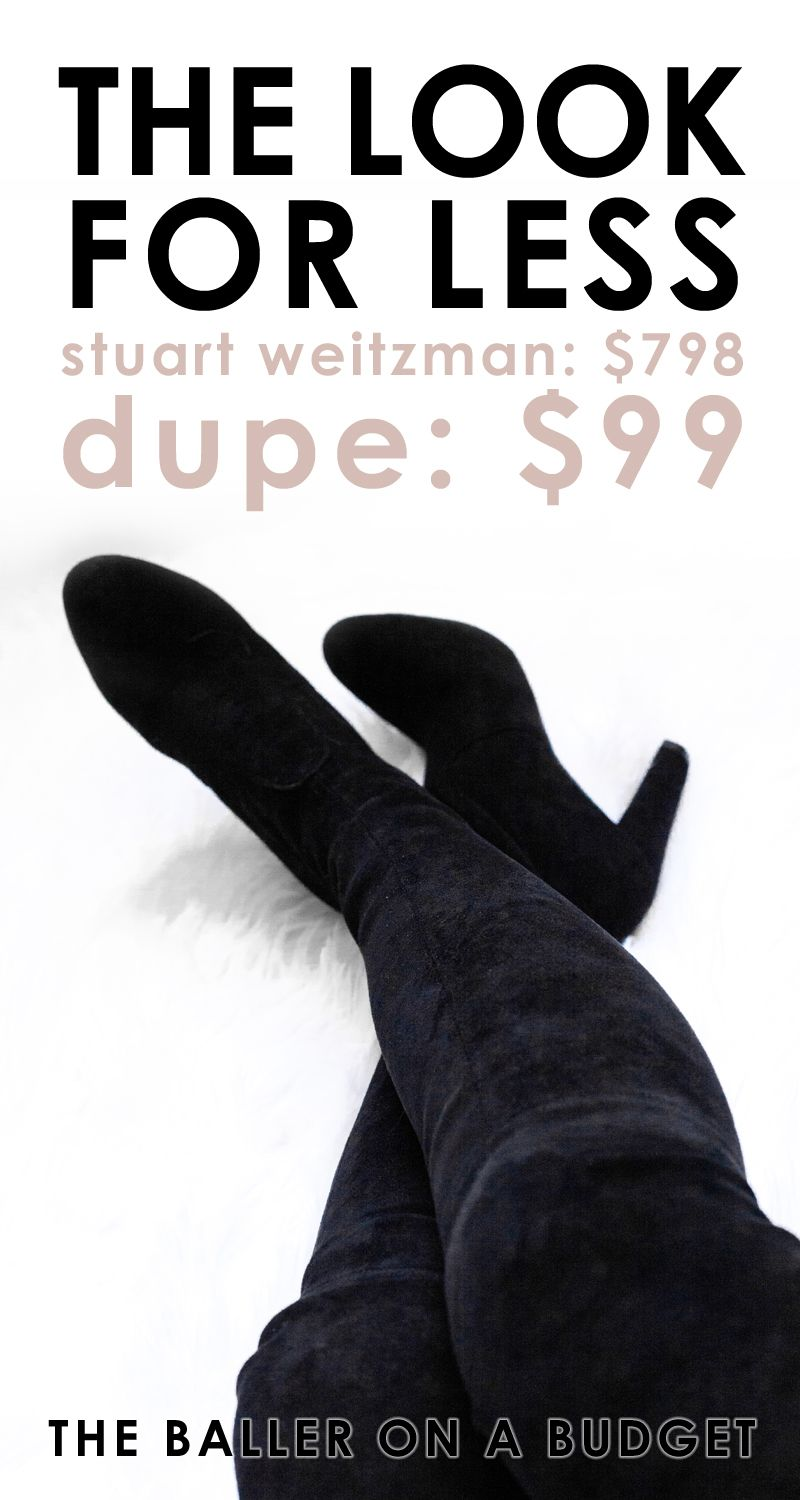f86b2ad2b21 Stuart Weitzman s  798 Highland boot has met its maker! I found the most  accurate dupe for only  99. Click through for my review! - THE BALLER ON A  BUDGET