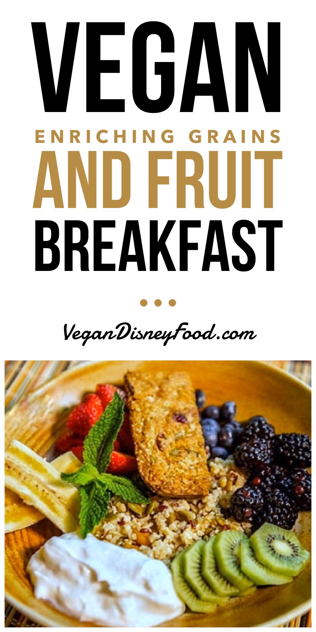 Sanaa Vegan Enriching Grains Breakfast In Disney S Animal Kingdom Lodge Kidani Village At Walt Disney World In 2020 Healthy Entrees Vegan Breakfast Options Vegan