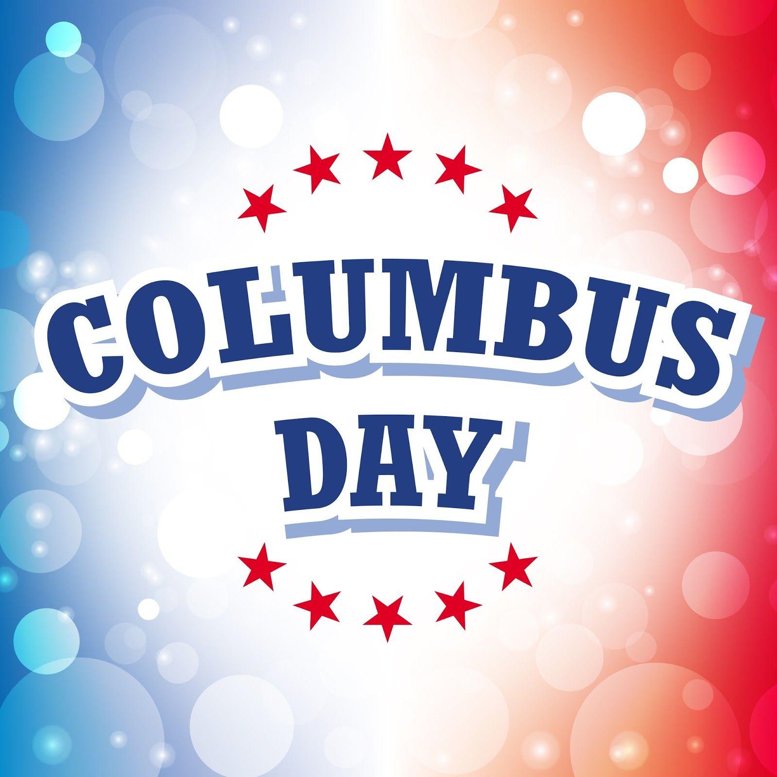 Happy Columbus Day For Facebook Happy Columbus Day Columbus Day Weekend Columbus Day