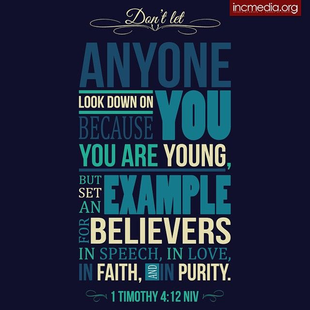Image result for do not let anyone look down on you because you are young