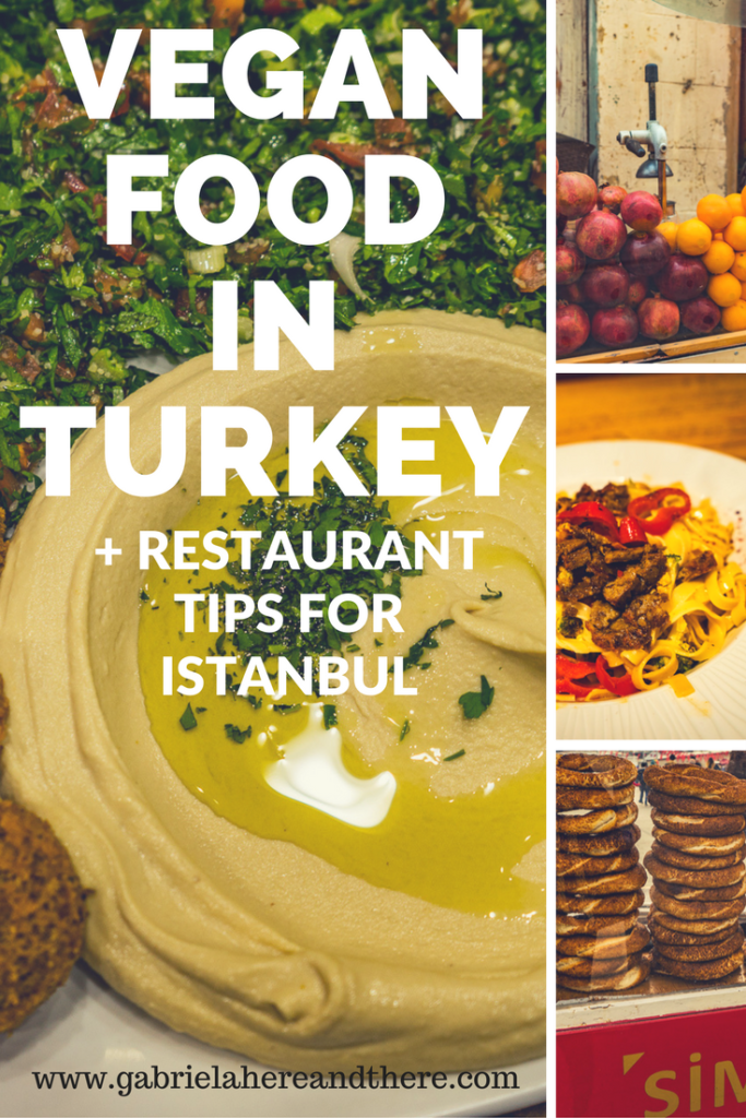 Vegan Food In Turkey Restaurant Tips For Istanbul Gabriela Here And There Vegan Friendly Restaurants Vegan Restaurants Vegan Guide