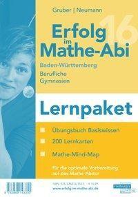 Erfolg im Mathe-Abi 2016 Lernpaket Baden-Württemberg Berufliche Gymnasien - Helmut Gruber, Robert Neumann