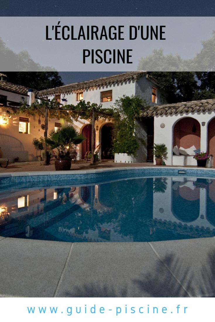 Eclairage Pour Piscine Tubulaire l'éclairage d'une piscine   eclairage piscine, piscine et