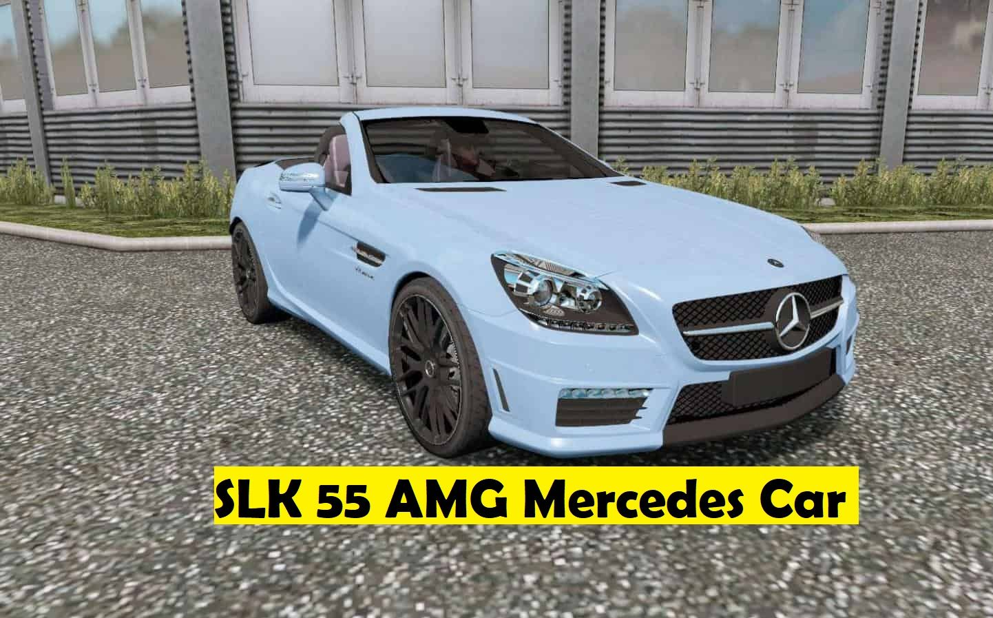 Mercedes Benz Car Mod Slk 55 Amg For Ets2 1 36 In 2020