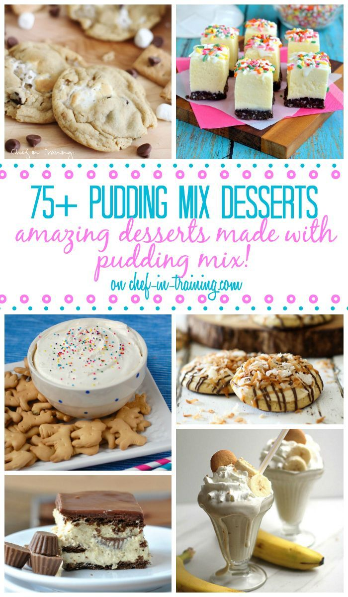 Than 75 Pudding Mix Desserts OVER 75 Desserts that use a pudding mix on chef-in- ...A great list to have on hand!OVER 75 Desserts that use a pudding mix on chef-in- ...A great list to have on hand!