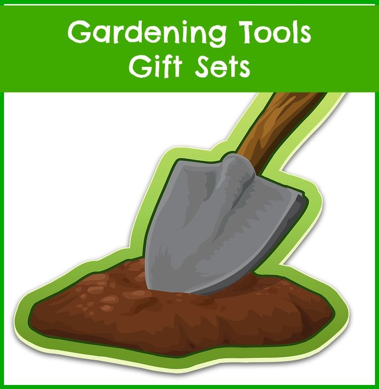 Gardening Tools Gift Sets For The Gardener Who Has Everything.