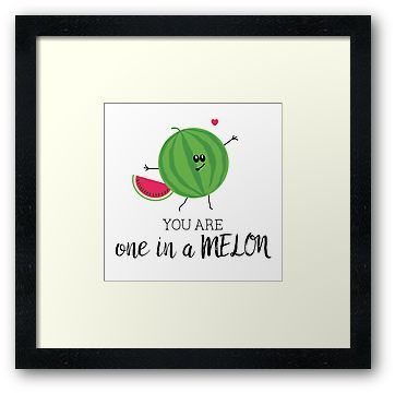 You Are One In A Million Fun Watermelon Summer Fruit Pun Fruit Puns Fruit Quotes Puns