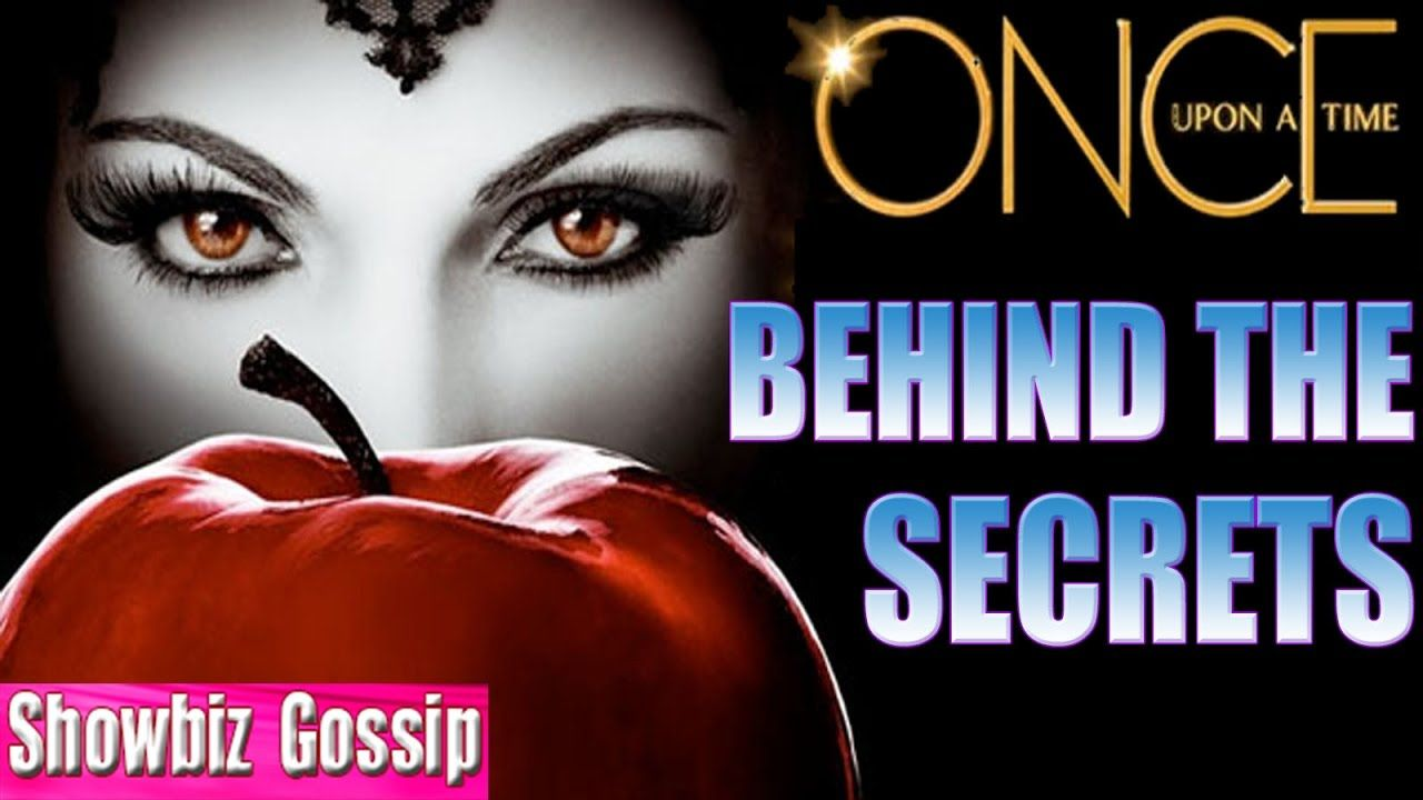 Once Upon A Time : 6 Behind The Scenes Secrets