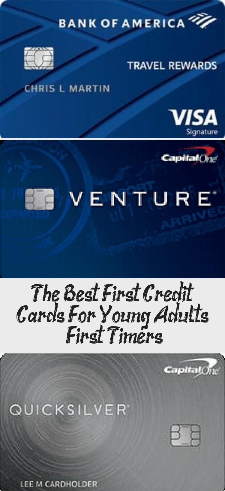 The Best First Credit Cards For Young Adults First Timers In