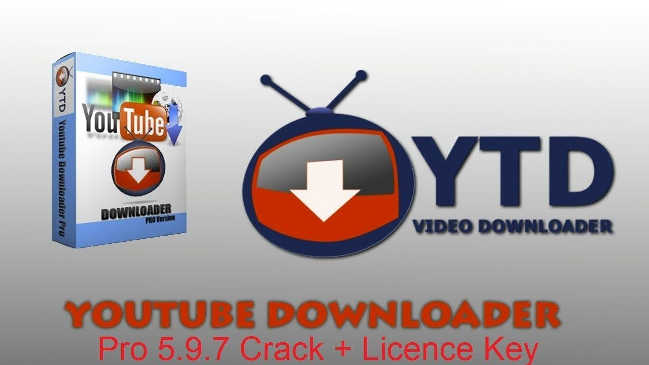 Youtube Downloader Pro 5 9 7 Crack + Licence Key Free Download 2018