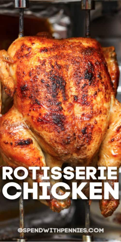 This Rotisserie Chicken recipe is so easy to make