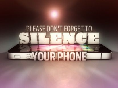 silence your cell phones
