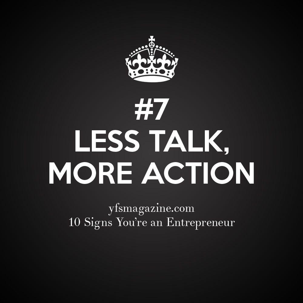 Less Talk More Action Smallbiz Startups At At Yfsmagazine