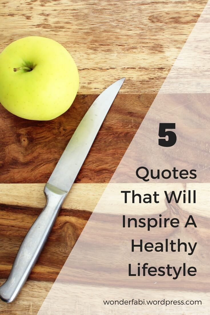 5 Positive Quotes That Will Inspire A Healthy Lifestyle | Body ...