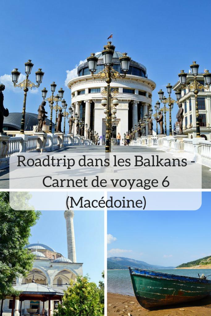 Roadtrip dans les Balkans de voyage 6 Macédoine