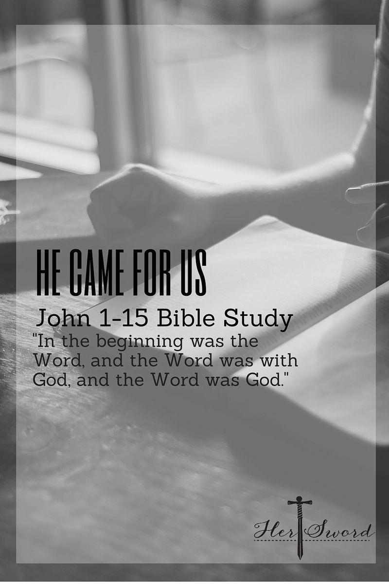 Christ came for us! John 115 Bible Study. Study the bible