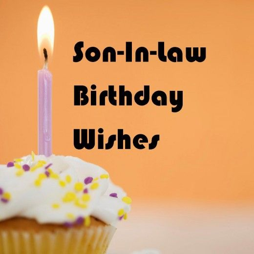 Son In Law Birthday Wishes What To Write In His Card Son In Law