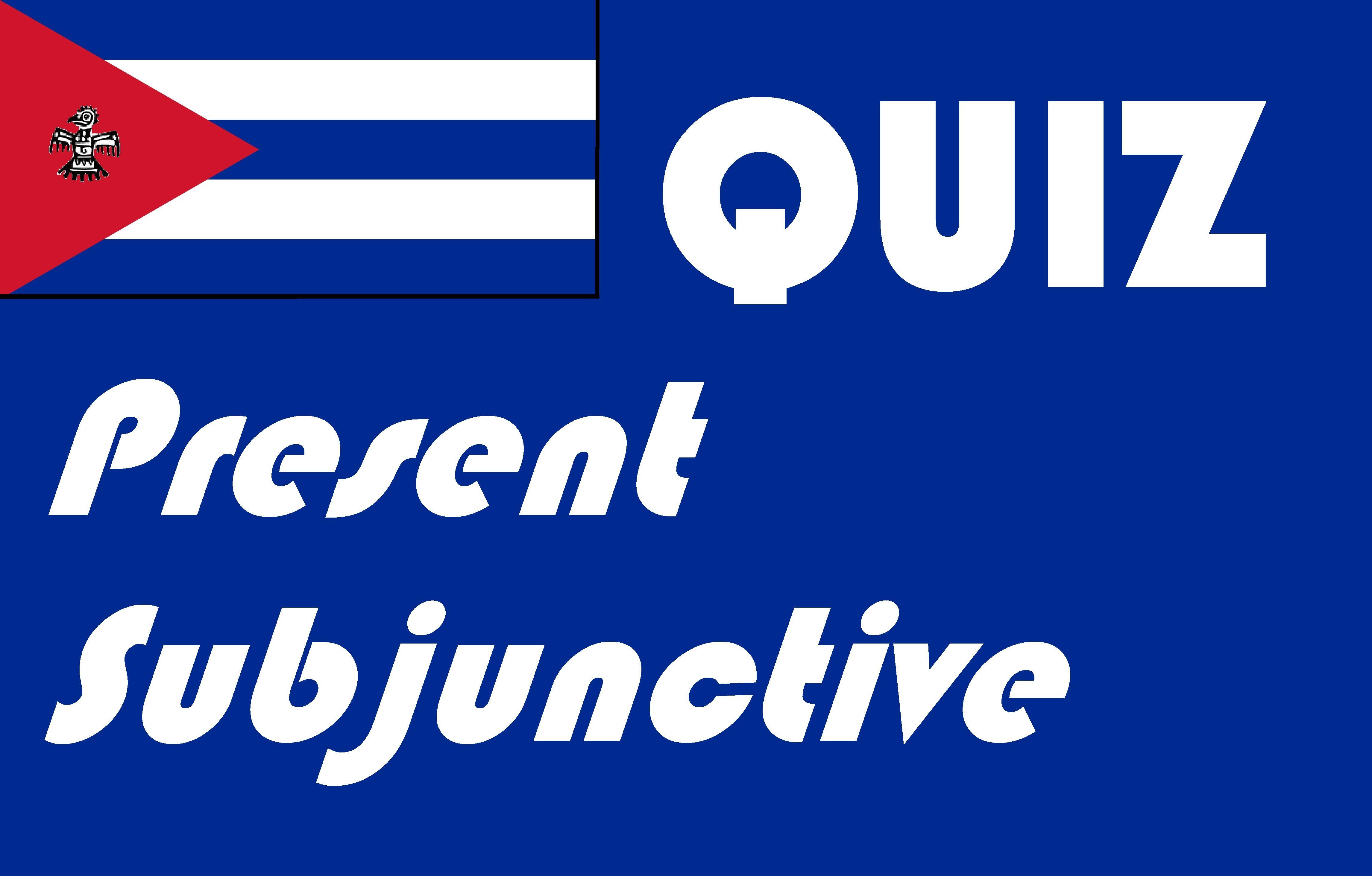 Spanish Present Subjunctive Quiz Or Worksheet
