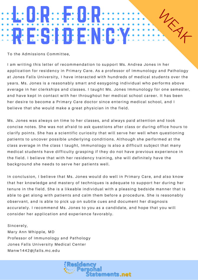 See How A Weak Lor For Residency Look Like And Avoid Making The Mistake If You Letter Of Recommendation Writing Motivational Ibm Personal Statement Example