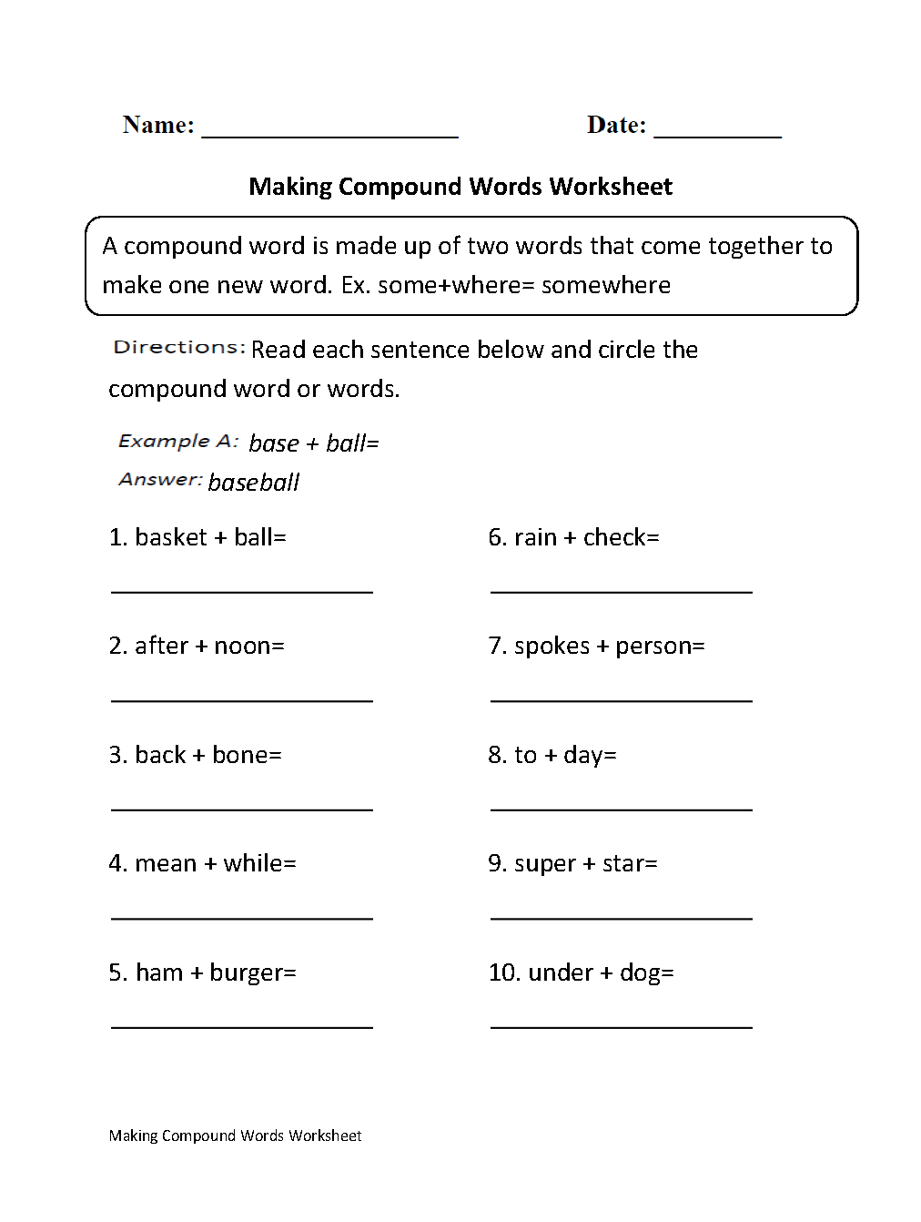 Making Compound Words Worksheet   Compound words worksheets [ 1342 x 1012 Pixel ]