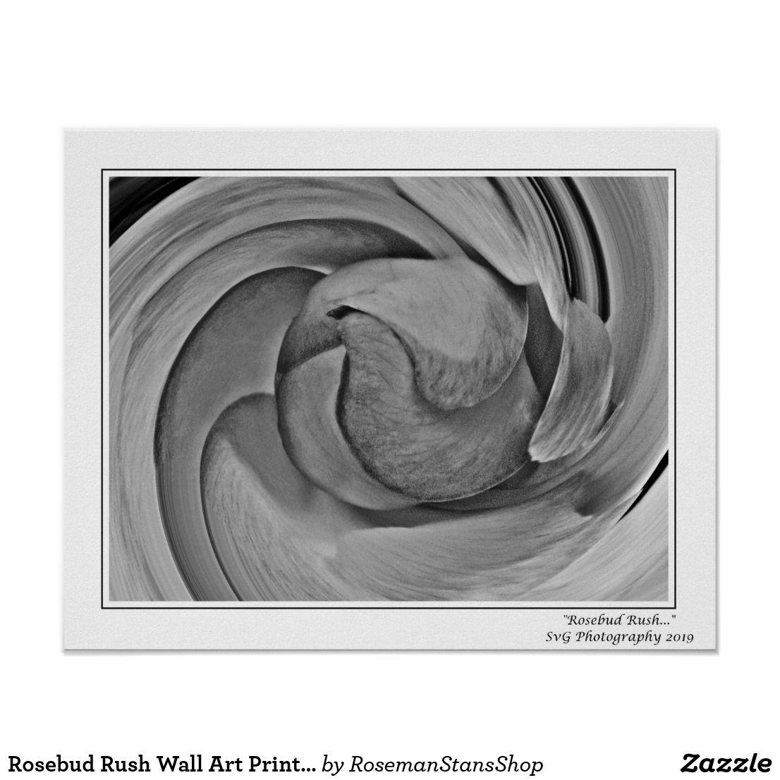 Rosebud Rush Wall Art Print By Stan Zazzle Com In 2020 Wall Art Prints Art Prints Art