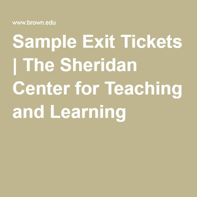 Sample Exit Tickets The Sheridan Center for Teaching and Learning