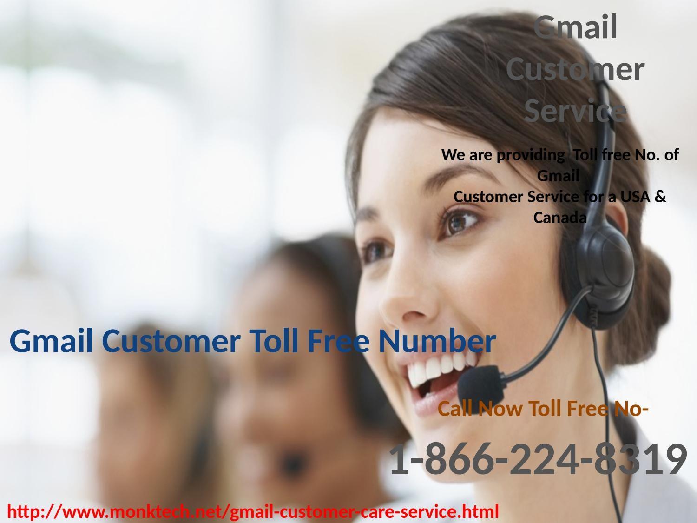 Gmail customer service toll free no 18662248319 just