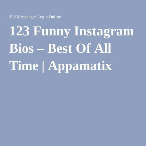 Funny Instagram Bios For Spam Accounts in 2020 | Instagram ...