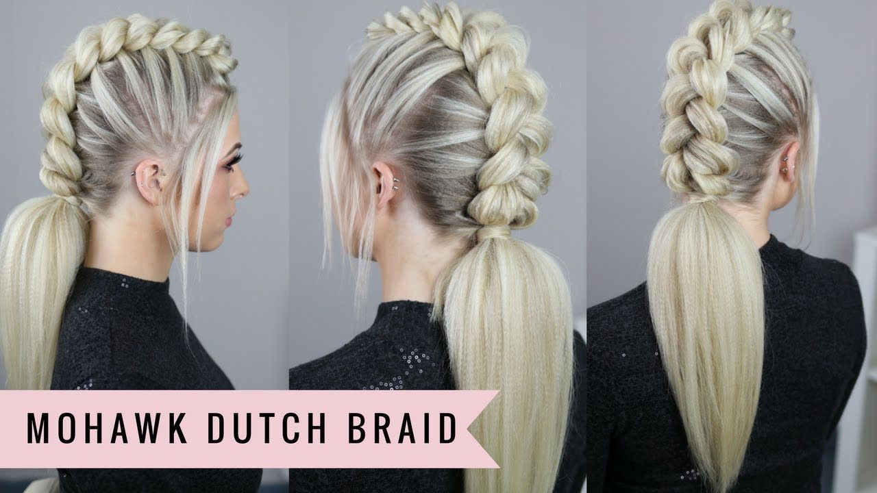 Mohawk dutch braid by sweethearts hair braided hairstyles