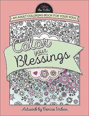 Christian Living Color Your Blessings An Adult Coloring Book ...