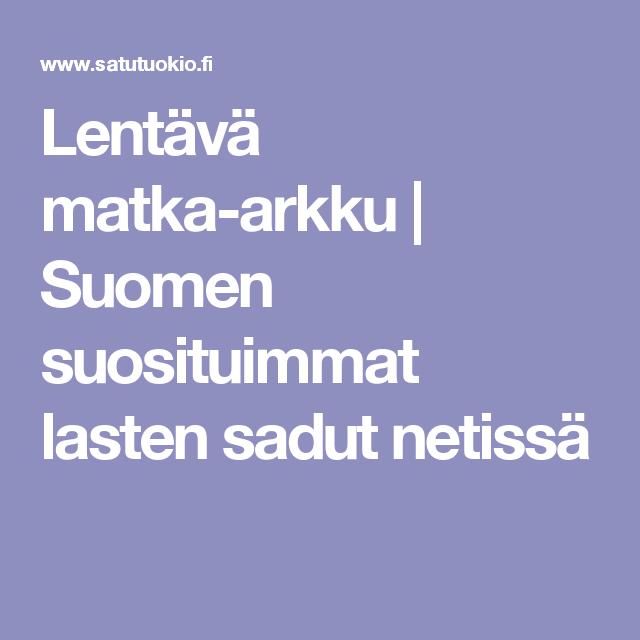 Lentävä matka-arkku | Suomen suosituimmat lasten sadut netissä