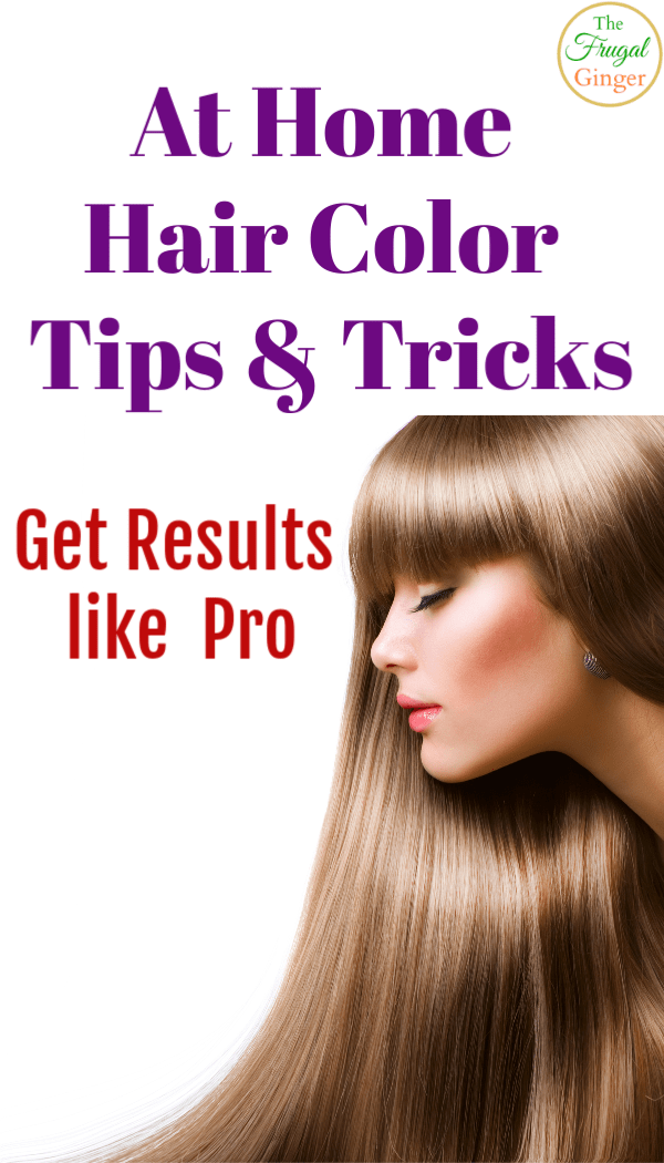 At Home Hair Color Tips: Get Results Like a Pro | Frugal ...