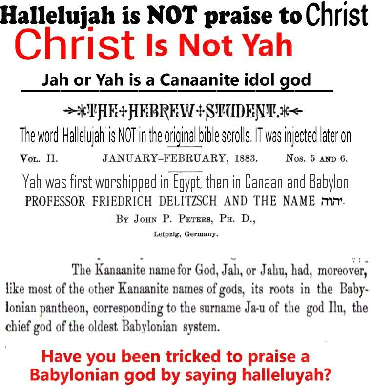 HalleluYAH is EVIL. Yah=ancient Egyptian false pagan (moon ...