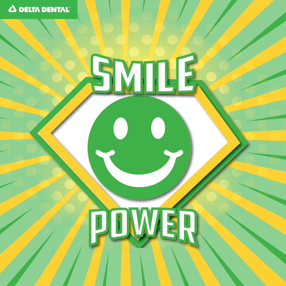 Smile Power Day! Delta Dental Dental insurance plans