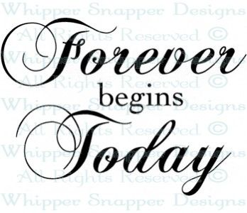 Forever Begins Today Wedding Sayings Rubber Stamps