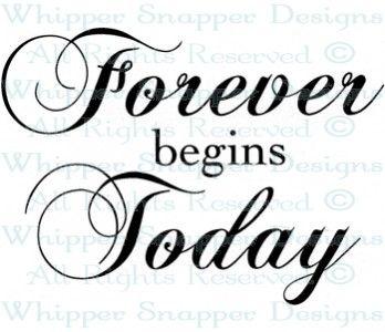 Forever Begins Today Wedding Sayings Wedding Rubber Stamps Hochzeitszitate Vorlagen