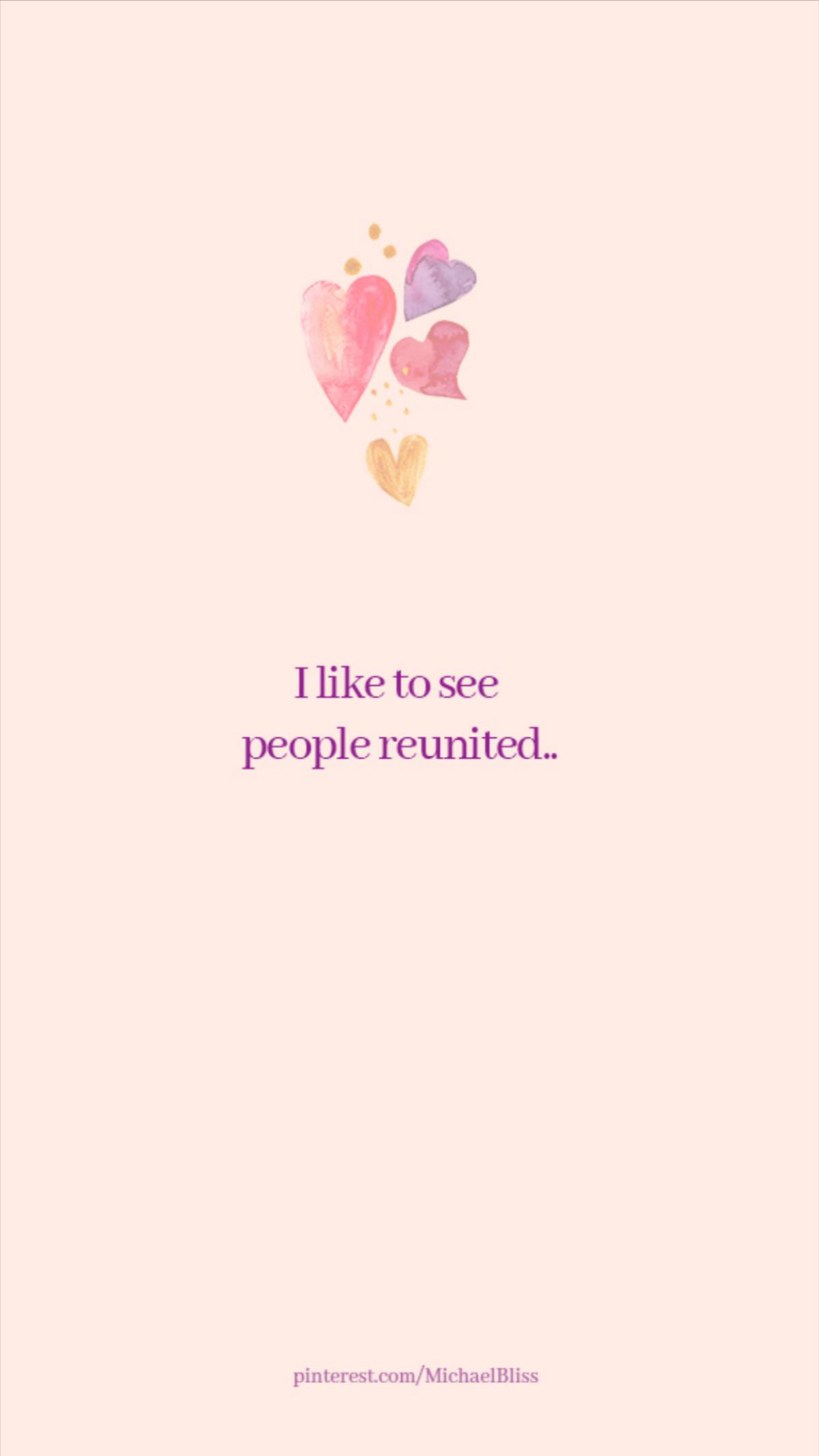 I like to see people reunited