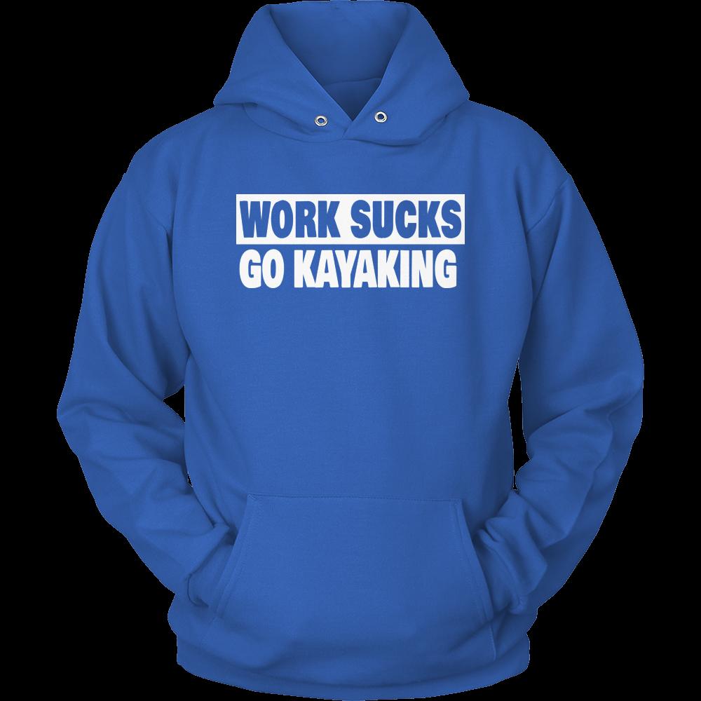 Work Sucks Go Kayaking