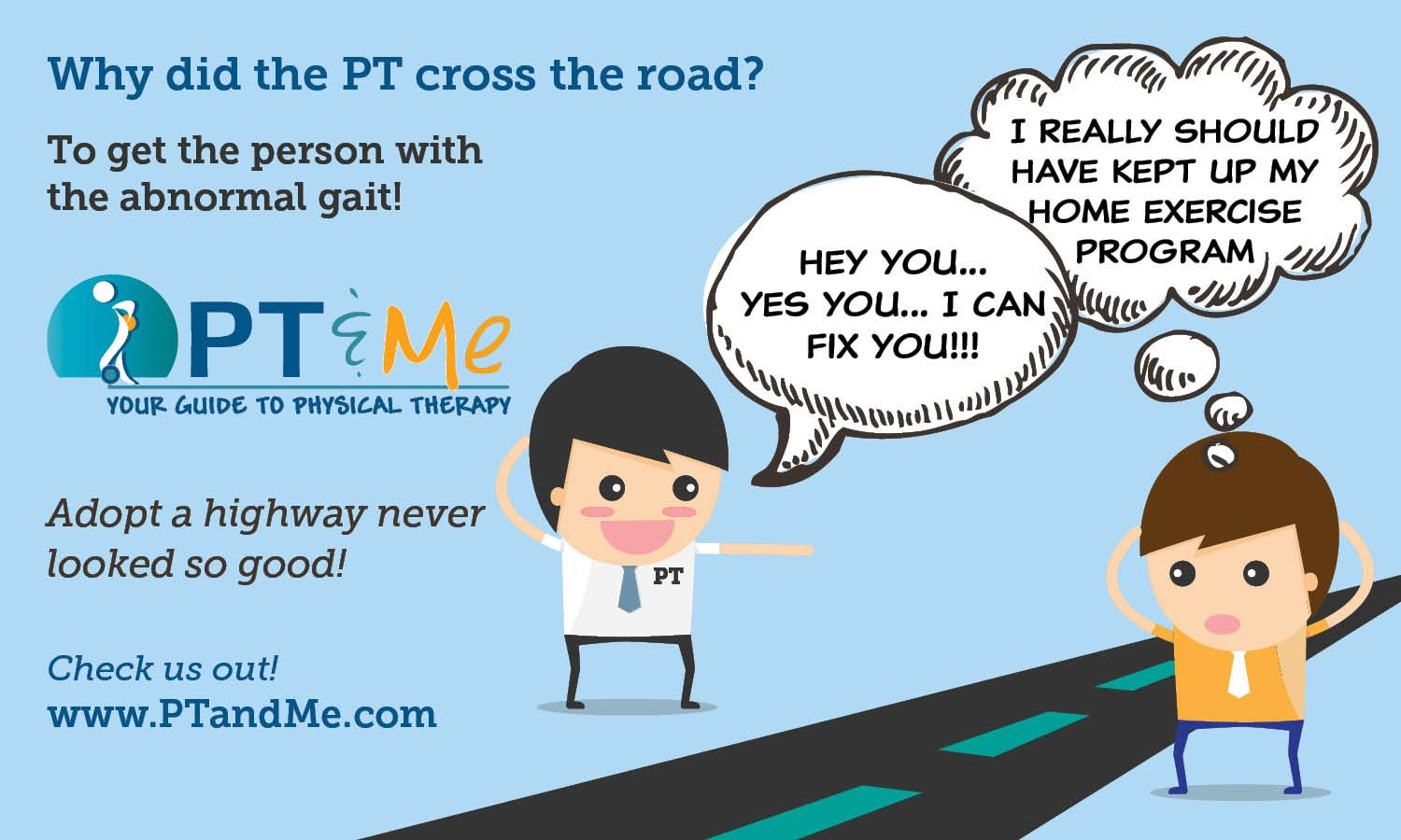 Physical Therapists can't help but help! It's what they do